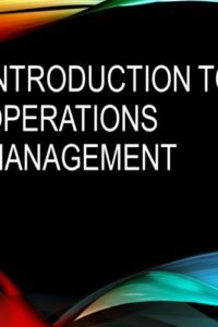 محاضرة بعنوان  Introduction to Operations Management