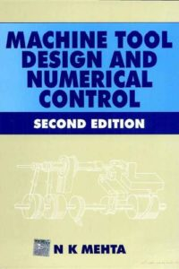 Machine Tool Design and Numerical control