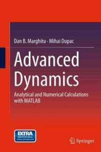 Advanced Dynamics – Analytical and Numerical Calculations with MATLAB